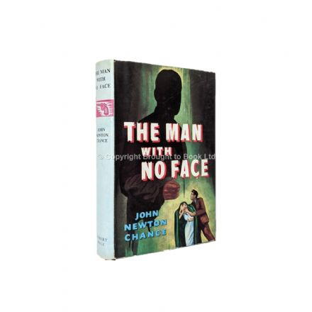 The Man With No Face by John Newton Chance First Edition Robert Hale 1959